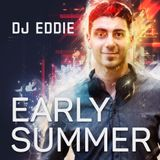 Early Summer Live Mix - DJ Eddie