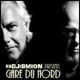 haDJiSmion presents GARE du NORD