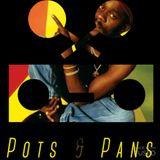 Pots & Pans Radio - Episode 47 - Dennis Brown