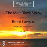 Brent Lawson - Exclusive Guest Mix for The Matt Black show on Saturo Sounds