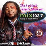 Remix Show Jan 5, 2015 [Ep.3] - DJ Q-PID