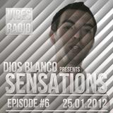 Dios Blanco - Sensations #6 (25.01.2012)