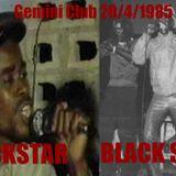 Blackstar vs Black Scorpio Gemini Club 20 04 1985 Part 1 Jaymandrew