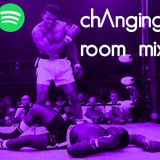 The Changing Room Mix- Muhammad Ali