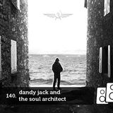 Soundwall Podcast #140: Dandy Jack and The Soul Architect