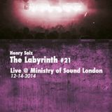 Henry Saiz - The Labyrinth #21 Live at MOS London 12-14-2014