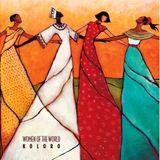 The sensational Women of the World present KOLORO