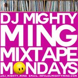 DJ Mighty Ming Presents: Mixtape Mondays 70
