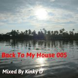 Back To My House 005