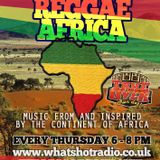 The Reggae Take Over Show on What's Hot Radio - Reggae Africa Special
