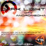 Andromedha - Dark Light Episode 41 (13-02-2013)