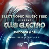 Club Electro by EMF - Podcast #01 (March 2014)