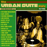Irene Lamedica & Steve Dub URBAN SUITE DAILY MixTape *GOOD REGGAE MUSIC V.2* (07.06.014)