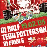 "Tedd Patterson ,Dj Ralf @ Disco Metropolis "" San Valentine 's Day "" 19-02-2005"