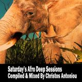 Saturday's Afro Deep Sessions - By Christos Antoniou