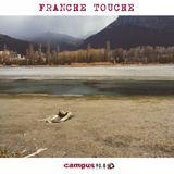 Franche Touche Saison II (#056) - 09/05/16 - Radio Campus Grenoble 90.8