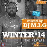 Winter '14 Mixtape by Dj M.I.G