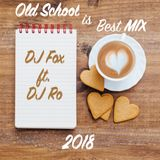 Old School is Best Mix