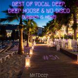 Best Of Vocal Deep, Deep House & Nu-Disco #51 - 14/08/2018