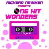 Richard Newman Presents One Hit Wonders