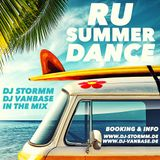 RU SUMMER DANCE BY DJ STORMM & DJ VANBASE
