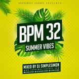 BPM 32 - Summer Vibes