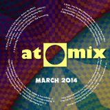 aTOMix 2014-03 March Mix