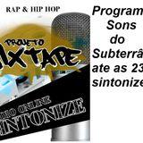 rap,set,radioonline projeto mixtape programa sons do subterraneo de ontem