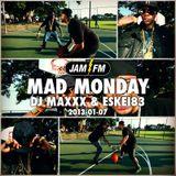 MadMonday-07-01-13-JamFM-DJMaxxx-Eskei83