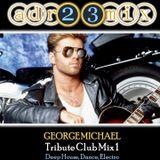 GEORGE MICHAEL - Tribute Club Mix 1 (adr23mix) Deep House, Dance, Electro