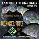 LA MENSUELLE DE STAN ENZILA - NOVEMBRE 2016 ( ORIGINS SPIRITS )