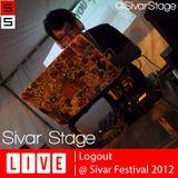 Sivar Stage Live 006 - Logout @ Sivar Festival 2012
