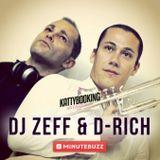 DJ Zeff & D Rich (KattyBooking) x MinuteBuzz DJ's Project : 03.04.2015