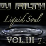DJ FILTH - LIQUID SOUL SOUL VOL.III 7-13