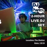 DJ Parish - 2 Hour Live DJ Set - The Station - 1/9/16