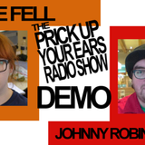 Johnny Robinson and Zoe Fell demo (Prick Up Your Ears)