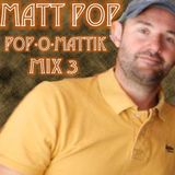 MATT POP pop-O-mattik MIX 3 - Various Artists