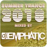 Summer Trance, May 2018 mixed by DJ Emphatic
