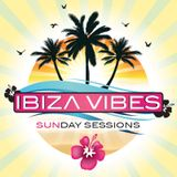 Ibiza Vibes Sunday Sessions - mixed by DJ Ajen
