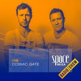 Cosmic Gate at Clandestin pres. Full On Ibiza - July 2014 - Space Ibiza Radio Show #15