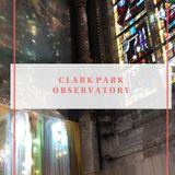Clark Park Observatory - 4/16/18