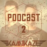 KAMIKAZE - #Podcast2