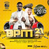 BPM 21 ( Welcome To 2015 )