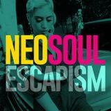 NEO SOUL Mix - Escapism vol 1 - Jay Nelson