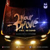 2 Hour Drive mixed by DJ Ntshebe