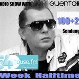 Week Halftime Show 100+20 mit Guenta K