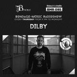 Bondage Music Radio #95 mixed by Dilby