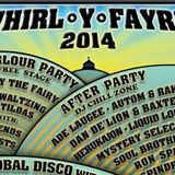 Whirl-Y-Fayre 2014 - After-hours set