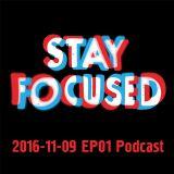 2016-2016 Stay Focused EP 01