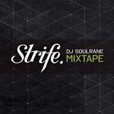 Soulrane - The Strife.tv Mixtape